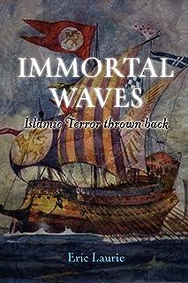 IMMORTAL WAVES Islamic Terror Thrown Back