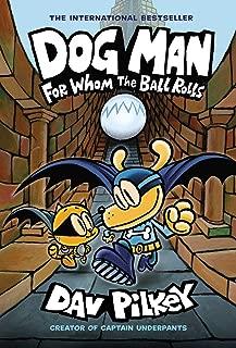 DOG MAN HC W DUST JACKET 07 FOR WHOM BALL ROLLS