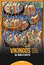 Vikingos, Los. De Odin A Cristo