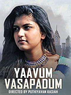 Yaavum Vasappadum