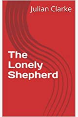 The Lonely Shepherd Kindle Edition