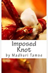 Imposed Knot Kindle Edition