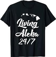 Living Aloha 24/7 Cool Hawaii Hawaiian Island T-Shirt