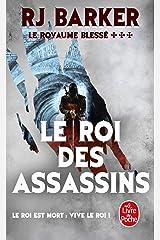 Le Roi des Assassins (Le Royaume blessé, Tome 3) (Le Royaume blessé, 3) Pocket Book