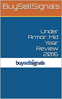Under Armor: Mid Year Review 2016 (English Edition)