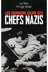 Les Derniers Jours des chefs nazis (Histoire) Format Kindle