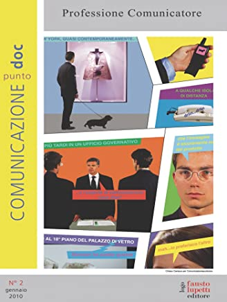 Comunicazionepuntodoc numero 2. Professione comunicatore: Professione comunicatore (Comuniazionepuntodoc)