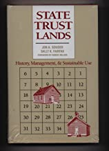 State Trust Lands: History, Management, and Sustainable Use (Development of Western Resources)