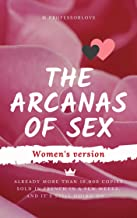 The arcanas of sex: Women's version (English Edition)