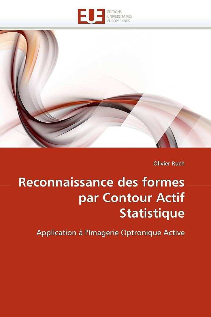 役に立たない拮抗する公然とReconnaissance Des Formes Par Contour Actif Statistique (Omn.Univ.Europ.)