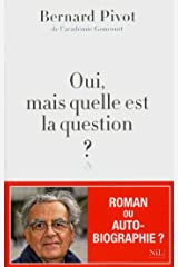 Oui, mais quelle est la question ? Format Kindle