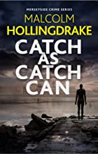 Catch as Catch Can (The Merseyside Crime Series Book 1)