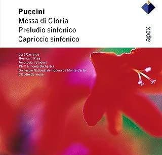 Puccini : Messa di Gloria, Preludio sinfonico & Capriccio sinfonico - Apex