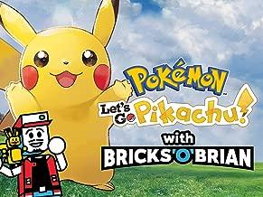 Clip: Pokemon: Let's Go Pikachu with Bricks 'O' Brian!