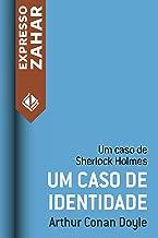 Um caso de identidade: Um caso de Sherlock Holmes