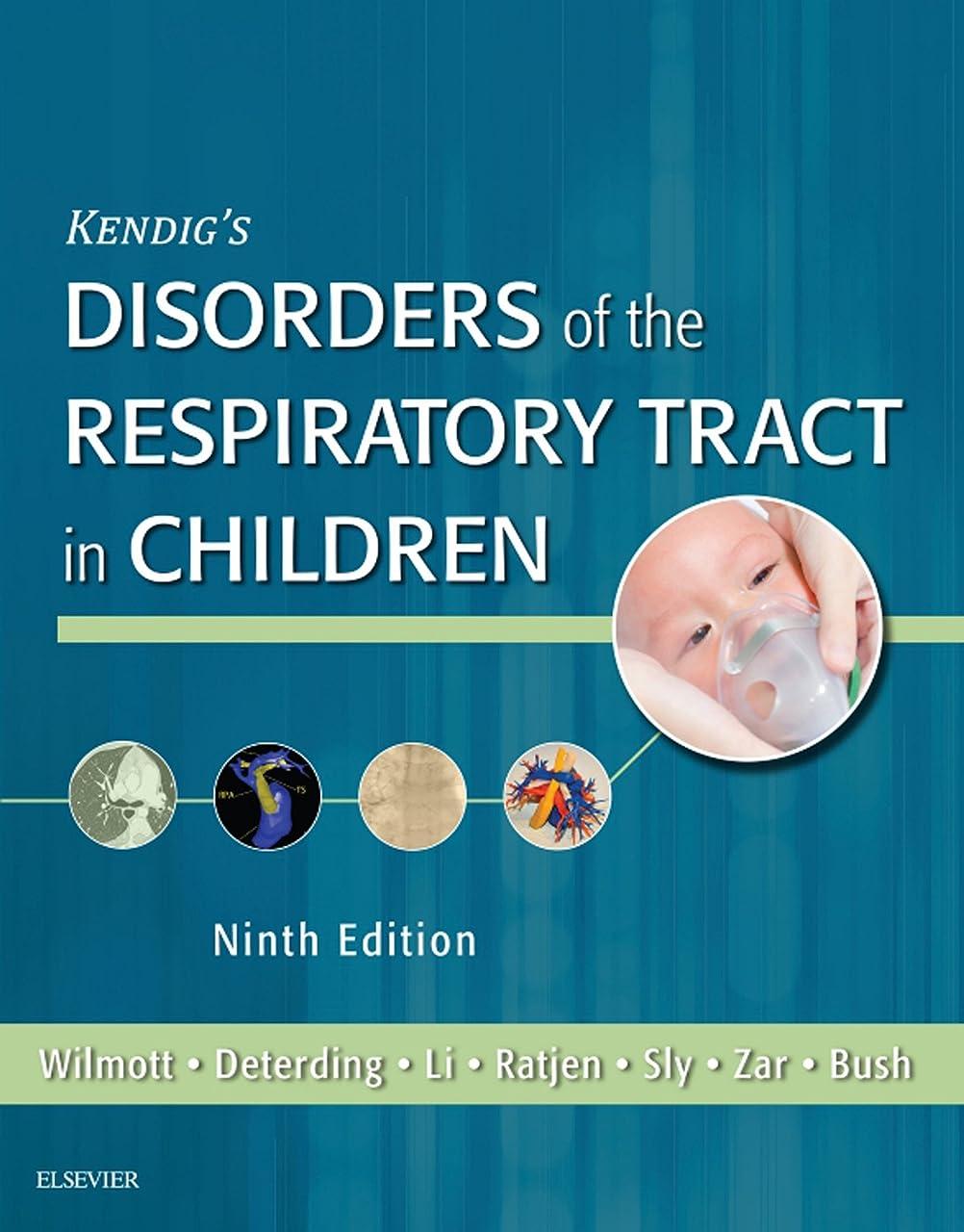ボトル引き金流用するKendig's Disorders of the Respiratory Tract in Children E-Book (English Edition)