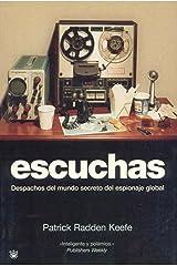 Escuchas/ Listen: Despachos del mundo secreto del espionaje global: 126 Paperback