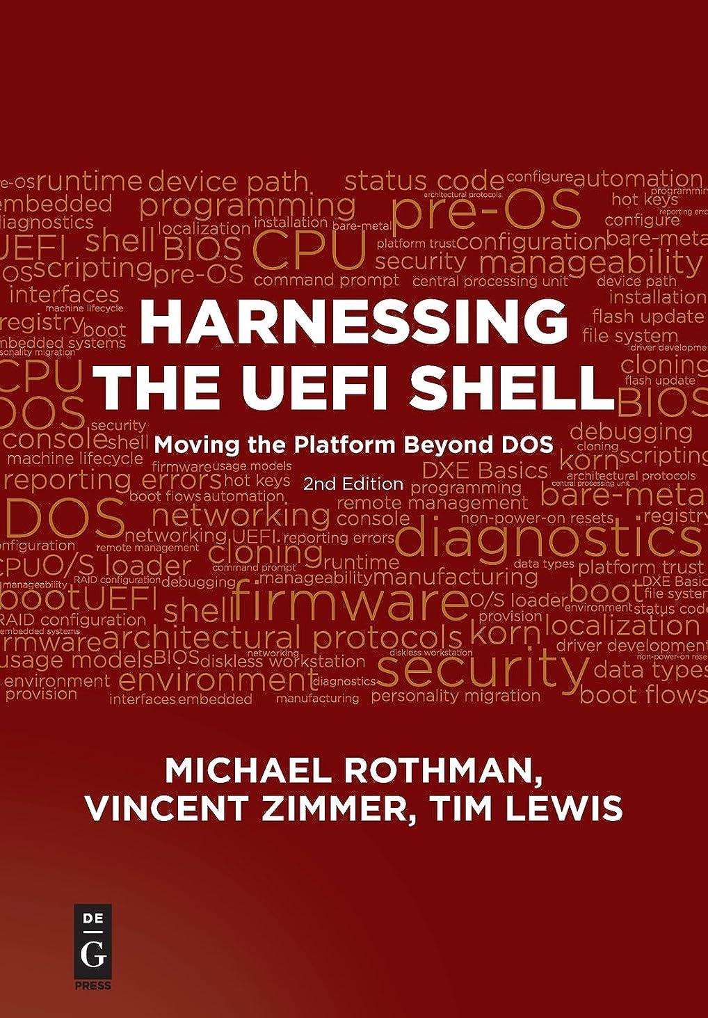 底恥ラッカスHarnessing the UEFI Shell: Moving the Platform Beyond DOS