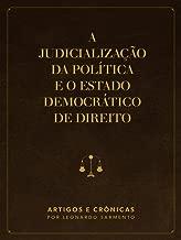 A judicialização da política e o Estado Democrático de Direito (Portuguese Edition)