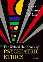Oxford Handbook of Psychiatric Ethics (Oxford Handbooks)