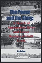 The Power and the Glory: A Sketch of Appomattox River and Lower Reaches of Swift Creek