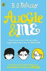 Auggie & Me: Three Wonder Stories (English Edition) Format Kindle