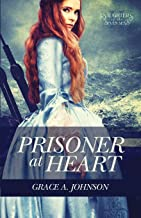 Prisoner at Heart (Daughters of the Seven Seas)