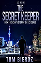The Secret Keeper (Psychiatrist Grant Garrick Series)