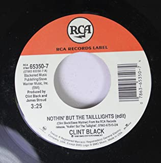 Clint Black 45 RPM Nothin' But The Taillights (edit) / Cadillac Jack Favor