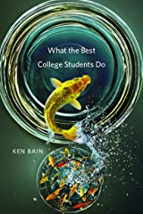 What the Best College Students Do Kindle Edition