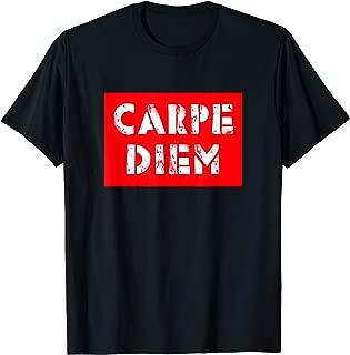 Carpe diem t-shirt - seize the day