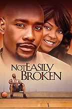 Not Easily Broken
