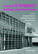 Towards 0-Impact Buildings and Built Environments