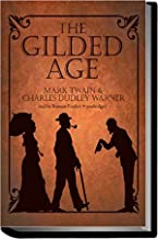 The Gilded Age (Annotated): A Tale of Today