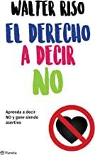 El derecho a decir no (Edición mexicana) (Spanish Edition)