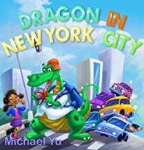 Dragon in  New York City: Picture Books for Kids