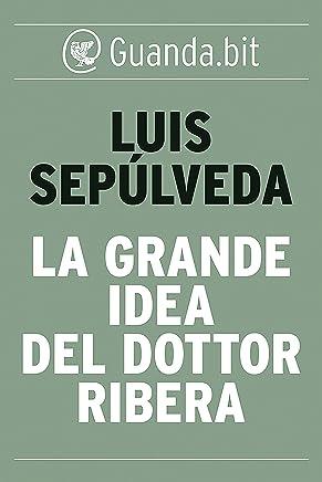 La grande idea del dottor Ribera