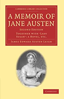 A Memoir of Jane Austen: Together with 'Lady Susan': a Novel
