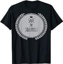 Save The SQUIRRELS T-Shirt Animal SQUIRREL Shirt