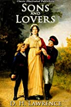 Sons and Lovers (Classic Illustrated Edition)