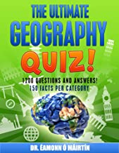 The Ultimate Geography Quiz; 1200 Questions and Answers!