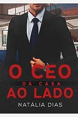 O CEO da casa ao lado (LIVRO ÚNICO) eBook Kindle