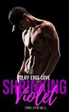 Shrinking Violet - Cliff Edge Cove : Small Town Military Romance