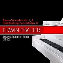 Johann Sebastian Bach - Piano Concertos No. 1, 4, Brandenburg Concerto No. 5 (1952)