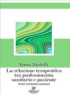 La relazione terapeutica tra professionista sanitario e paziente: