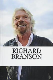 Richard Branson: A Biography