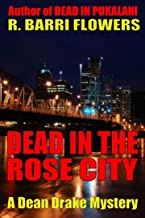Dead in the Rose City (Dean Drake Mysteries Book 1)