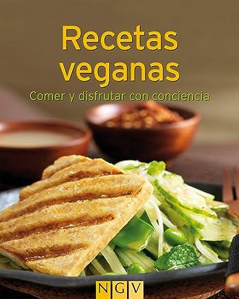Recetas veganas: Nuestras 100 mejores recetas en un solo libro (Spanish Edition)