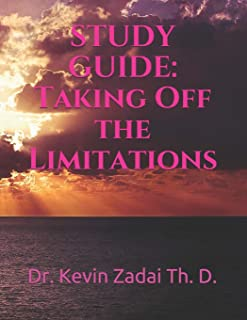 Taking Off the Limitations (Warrior Notes School of the Spirit)