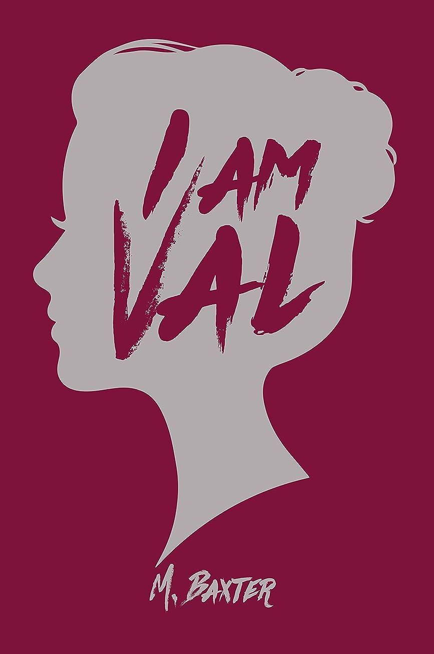 皿誤彼らのものI am Val (English Edition)